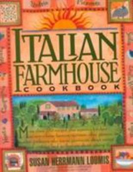Italian Farmhouse Cookbook 0761105271 Book Cover