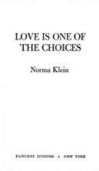 Love is One of the Choices 0449701115 Book Cover