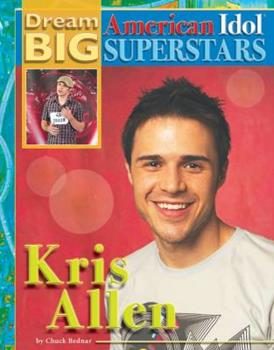 Kris Allen - Book  of the Dream Big: American Idol Superstars