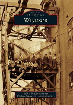 Windsor - Book  of the Images of America: Colorado