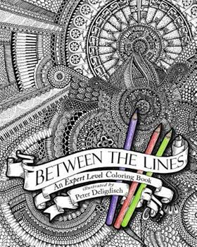 Paperback Between the Lines: An Expert Level Coloring Book
