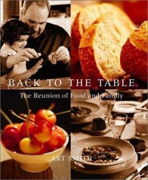 Back to the Table: The Reunion of Food and Family 0786868546 Book Cover
