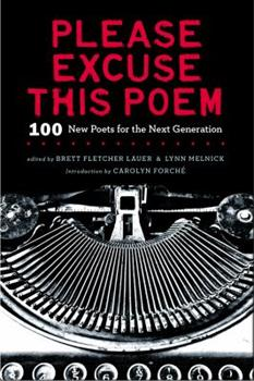 Please Excuse This Poem: 100 New Poets for the Next Generation 0670014796 Book Cover