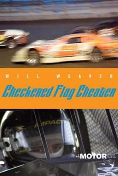 Checkered Flag Cheater: A Motor Novel 0374350620 Book Cover