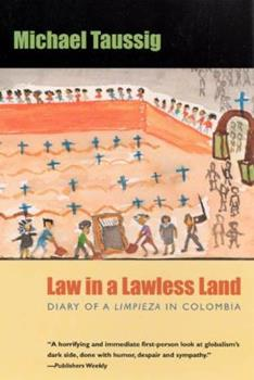 Paperback Law in a Lawless Land: Diary of a Limpieza in Colombia Book