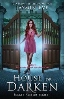 House of Darken - Book #1 of the Secret Keepers