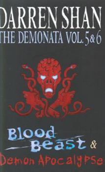 The Demonata Vol. 5 & 6: Blood Beast & Demon Apocalypse