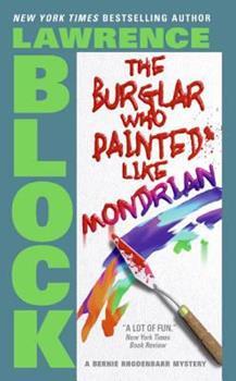 The Burglar Who Painted Like Mondrian 067149581X Book Cover