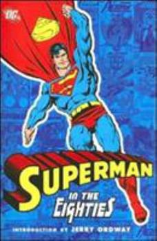 Superman in the Eighties - Book  of the Superman in the...