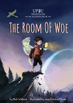 Room of Woe:: An Up2u Horror Adventure 1624020941 Book Cover
