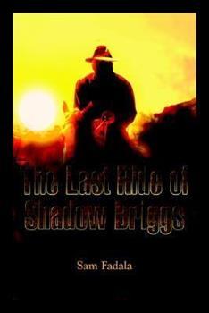 The Last Ride of Shadow Briggs