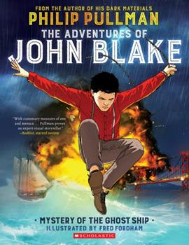 Paperback The Adventures of John Blake: Mystery of the Ghost Ship Book