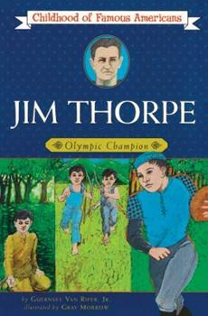 Jim Thorpe: Olympic Champion - Book  of the Childhood of Famous Americans