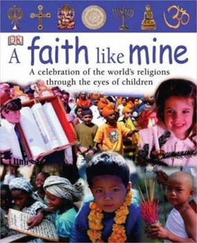 A Faith Like Mine - Book  of the Children Just Like Me