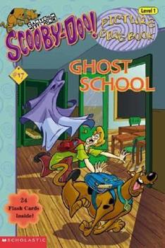 Scooby-Doo Picture Clue #17: Ghost School 0439442273 Book Cover
