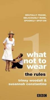 What Not to Wear: The Rules 1841882496 Book Cover