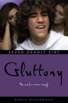 Gluttony 141690719X Book Cover