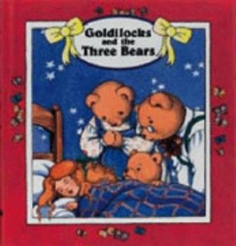 Hardcover Forever Series: Children's Fairy Tale Classics: Goldilocks (Forever - Children's Fairy Tale Classics) Book