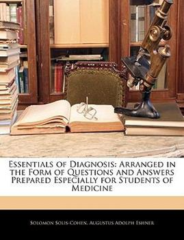 Paperback Essentials of Diagnosis : Arranged in the Form of Questions and Answers Prepared Especially for Students of Medicine Book