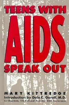 Teens With AIDS Speak Out 0671745433 Book Cover