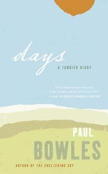 Days: A Tangier Diary 0880012692 Book Cover