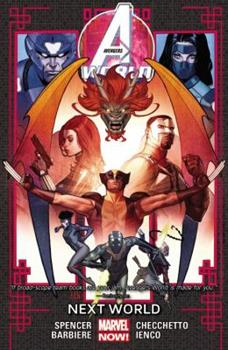Avengers World, Volume 3: Next World - Book #3 of the Avengers World Collected Editions
