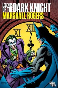 Legends of the Dark Knight: Marshall Rogers - Book #36 of the Modern Batman
