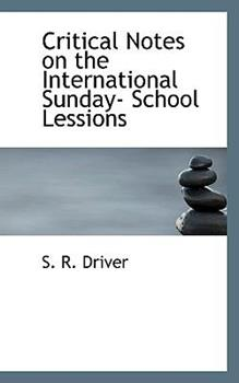 Paperback Critical Notes on the International Sunday- School Lessions Book