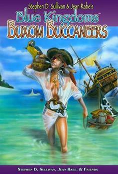 Blue Kingdoms: Buxom Buccaneers - Book #3 of the Blue Kingdoms