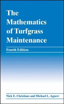 The Mathematics of Turfgrass Maintenance 1575041472 Book Cover