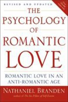 Psychology of Romantic Love, The 0874771242 Book Cover
