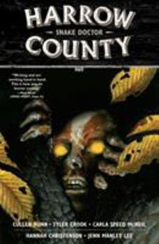 Harrow County, Volume 3: Snake Doctor - Book #3 of the Harrow County