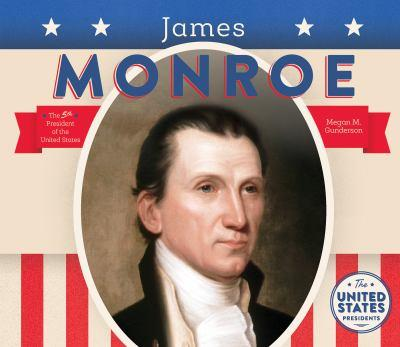 James Monroe - Book  of the United States Presidents *2017*