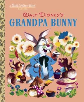 Hardcover Grandpa Bunny (Disney Classic) Book
