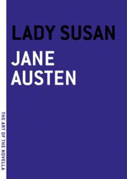 Paperback Lady Susan (The Art of the Novella) Book