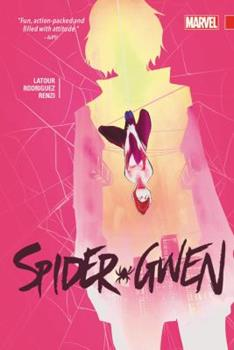 Spider-Gwen, Vol. 2 - Book  of the Spider-Gwen 2015 Collected Editions #0-1