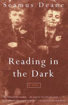 Reading in the Dark: A Novel 0375700234 Book Cover