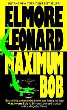 Maximum Bob 0440212189 Book Cover