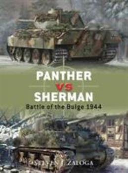 Sherman vs Panther: Battle of the Bulge 1944 - Book #13 of the Duel