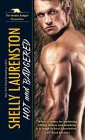 Mass Market Paperback Hot and Badgered: A Honey Badger Shifter Romance Book