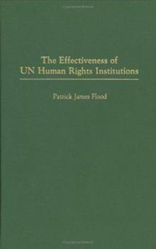 the effectiveness of un human rights institutions flood patrick