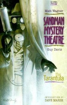 Sandman Mystery Theatre: The Tarantula (Book 1) - Book #1 of the Sandman Mystery Theatre