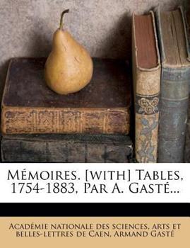 Paperback M?Moires [with] Tables, 1754-1883, Par a Gast? Book