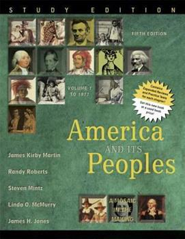 A Concise History of America and Its People, Vol. 1: To 1877 067398074X Book Cover