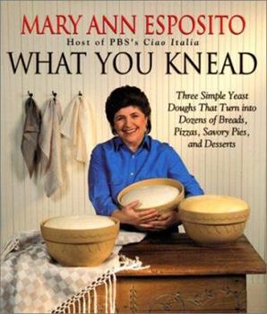 What You Knead 0688150101 Book Cover