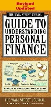 The Wall Street Journal Guide to Understanding Personal Finance 0671879642 Book Cover