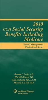 Hardcover Social Security Benefits (Including Medicare) 2010 (Payroll Management Professional) Book