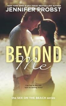 Beyond Me - Book #1 of the Quinn and James