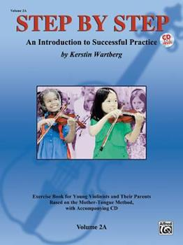 Paperback Step by Step 2a -- An Introduction to Successful Practice for Violin: Book & Online Audio Book