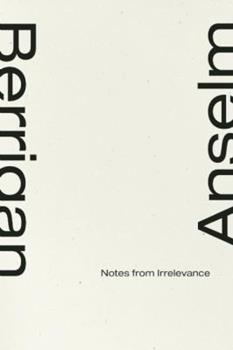 Notes From Irrelevance 1933517549 Book Cover